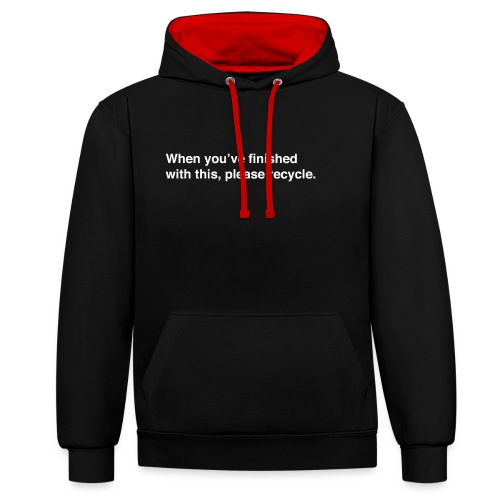 Please Recycle - Contrast Colour Hoodie
