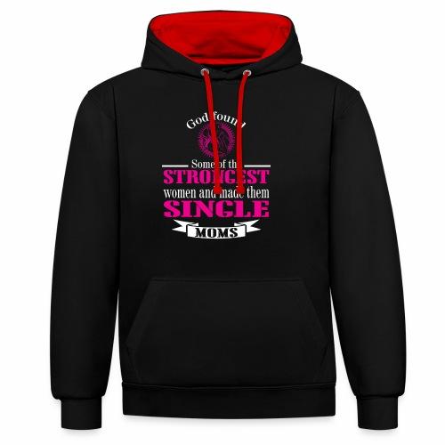 Strongest Single Moms - Contrast Colour Hoodie