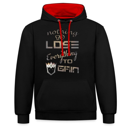 Nothign-to-Lose-light - Contrast Colour Hoodie
