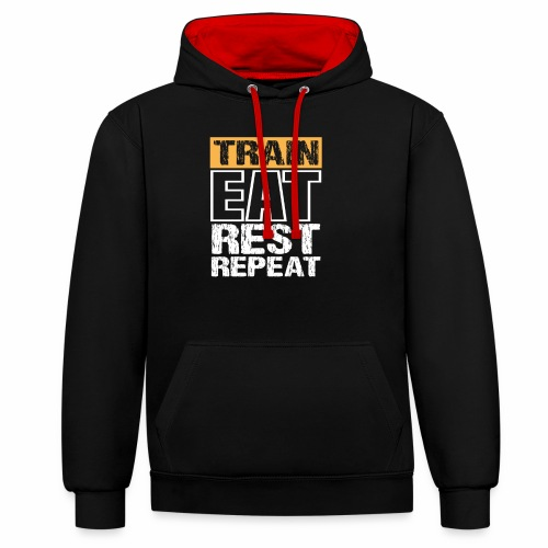 Train, Eat, Rest, Repeat - Training T-Shirt - Kontrast-Hoodie