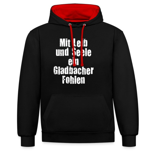 Mit Leib und Seele ein Gladbacher Fohlen1 - Kontrast-Hoodie