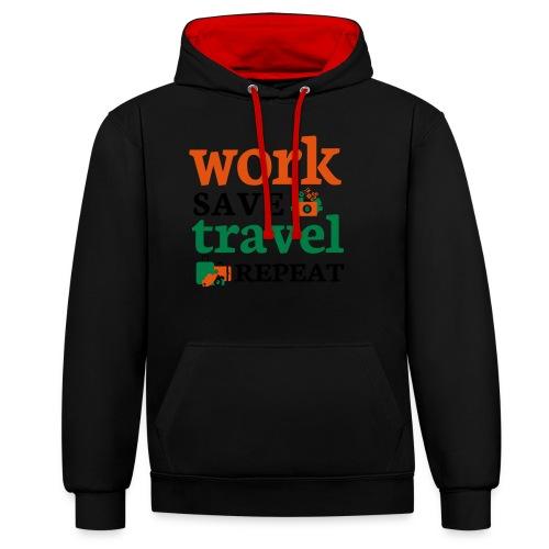 Work - Save - Travel - Repeat - Contrast hoodie