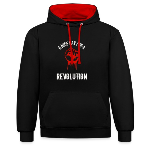 a nice day for a revolution - Contrast Colour Hoodie