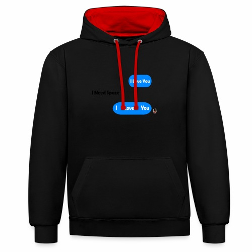 I Need Space - Contrast Colour Hoodie