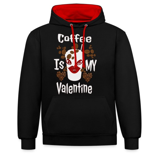 Coffee Is My Valentine - Sweat-shirt contraste