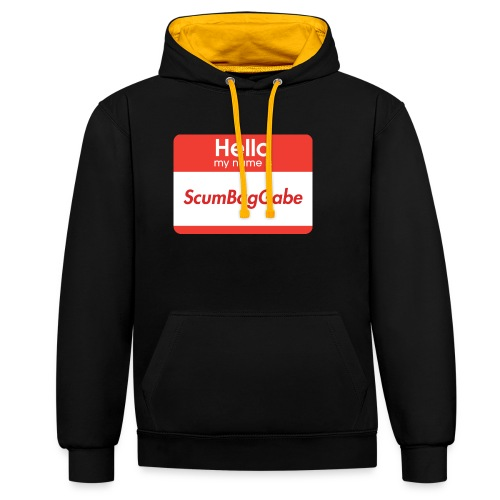 Hello My Name Is ScumBagGabe - Contrast Colour Hoodie
