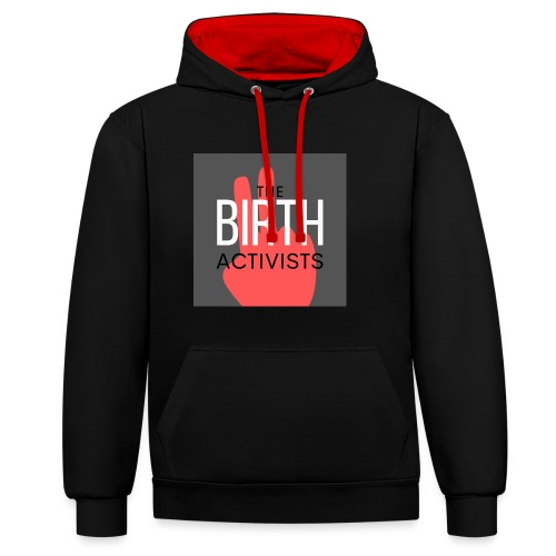 THE BIRTH ACTIVISTS - Contrast Colour Hoodie