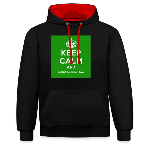 Keep Calm and Get The Chicken Sarni - Green - Contrast Colour Hoodie