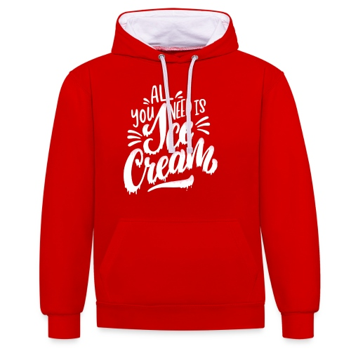 All you need is Ice Cream - Kontrast-Hoodie