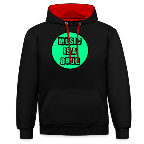 Music is a drug - Kontrast-Hoodie