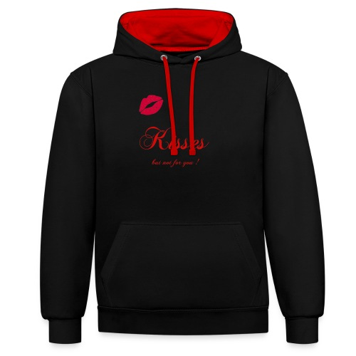 Kisses - but not for you ! - Wild`n Heart - Kontrast-Hoodie