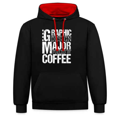 Graphic Design Major Fueled By Coffee - Kontrast-Hoodie