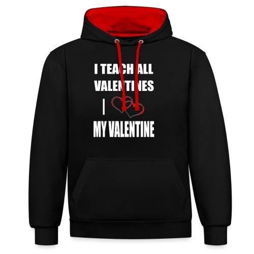 Ich lehre alle Valentines - Ich liebe meine Valen - Kontrast-Hoodie
