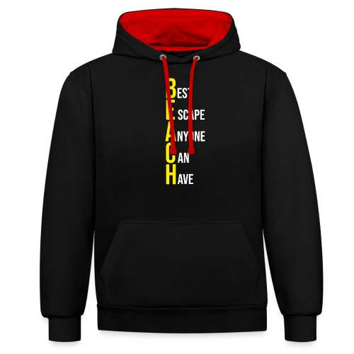 BEACH best escape anyone can have - Kontrast-Hoodie