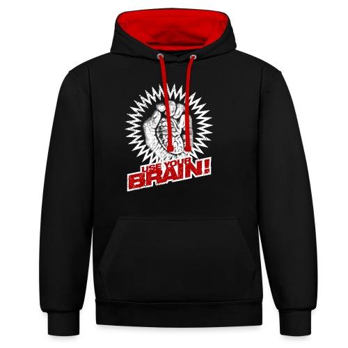 Use Your Brain! - Kontrast-Hoodie