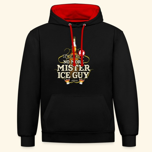Whisky T Shirt No More Mister Ice Guy - Kontrast-Hoodie