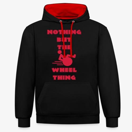 > Niks anders dan een echte rolstoel gebruiker - Contrast hoodie