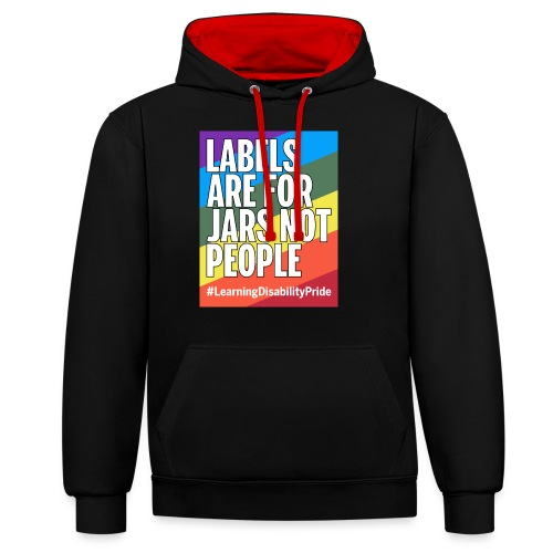 Labels are for Jars, Not People - Contrast Colour Hoodie