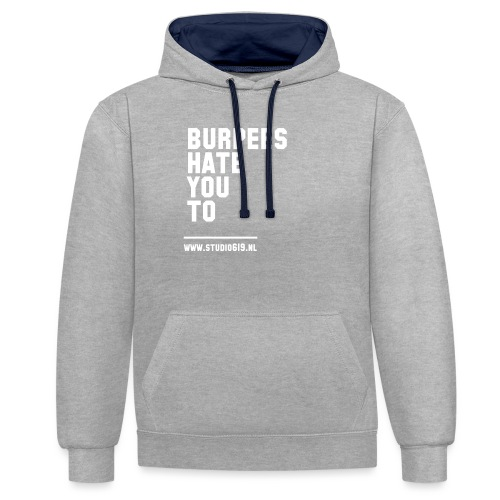 BURPEES HATE YOU TO - Contrast hoodie
