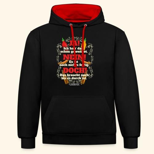 Grill T Shirt | witziger Spruch | Geschenkidee - Kontrast-Hoodie