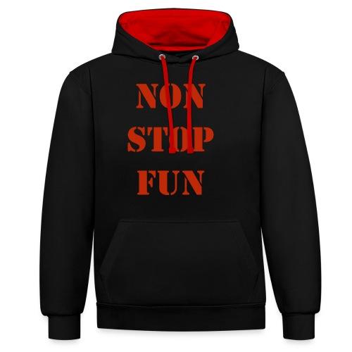 non stop fun - Kontrast-Hoodie