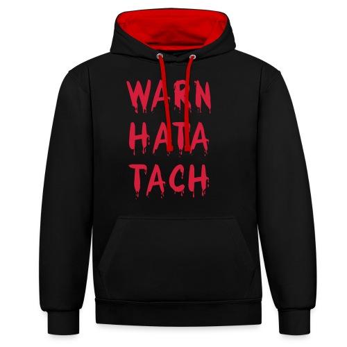 Warn hata Tach - Kontrast-Hoodie