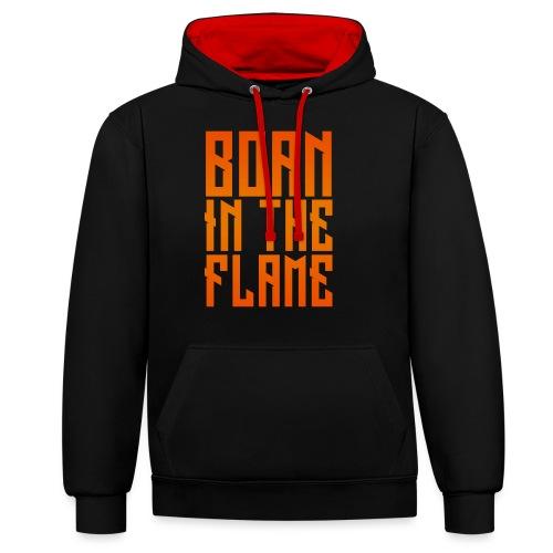 maglietta_born_in_the_flame - Felpa con cappuccio bicromatica