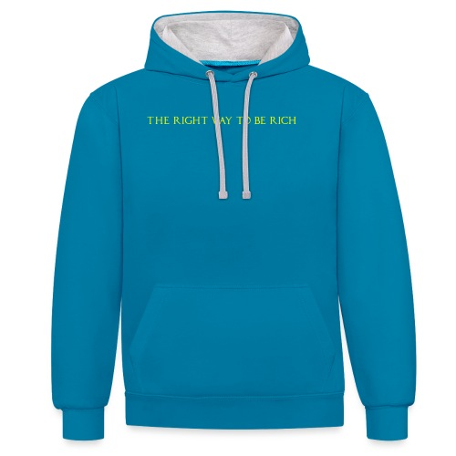 The right way to be rich - Sweat-shirt contraste
