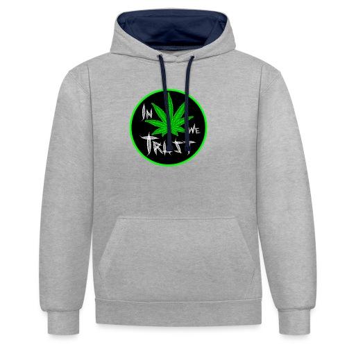 In weed we trust - Sudadera con capucha en contraste