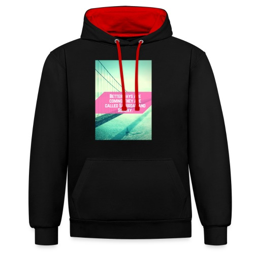 Better Days - Contrast hoodie