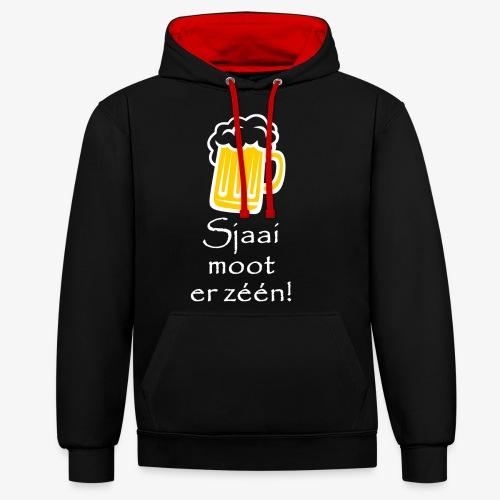 Sjaai moot er zéén - Contrast hoodie