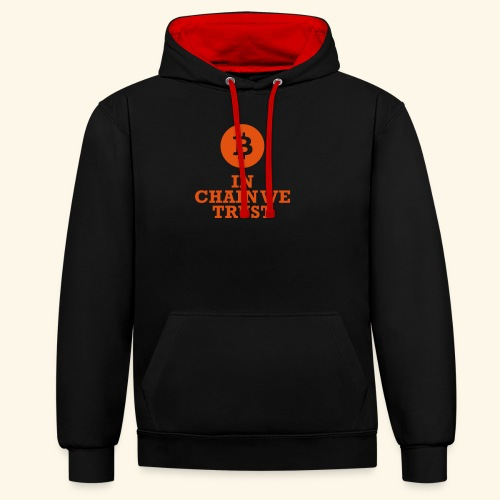 Bitcoin: In chain we trust - Kontrast-Hoodie