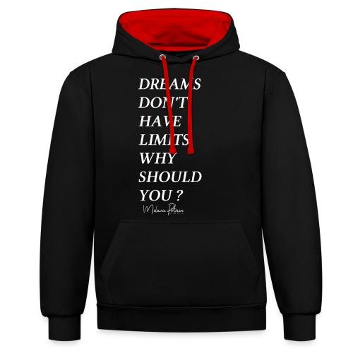DREAMS DON'T HAVE LIMITS - Sweat-shirt contraste