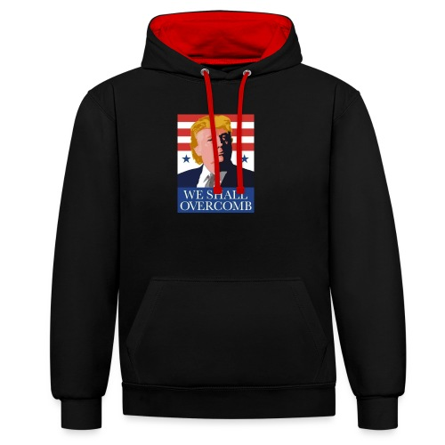 We Shall Overcomb - Contrast Colour Hoodie