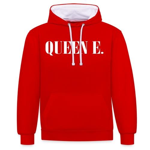 Queen E. Du bist die Königin! - Kontrast-Hoodie