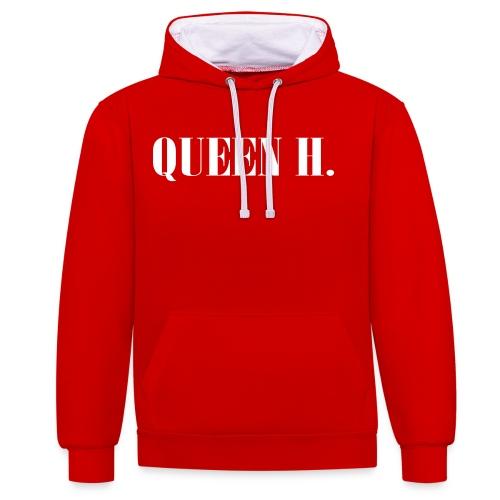 Queen H. Du bist die Königin! - Kontrast-Hoodie