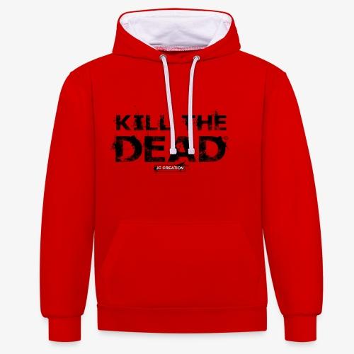 T-shirt Kill The Dead Basique style - Sweat-shirt contraste