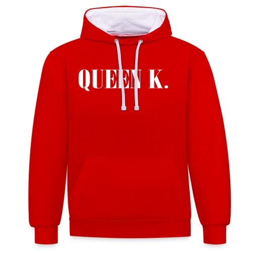 Queen K. Du bist die Königin! - Kontrast-Hoodie