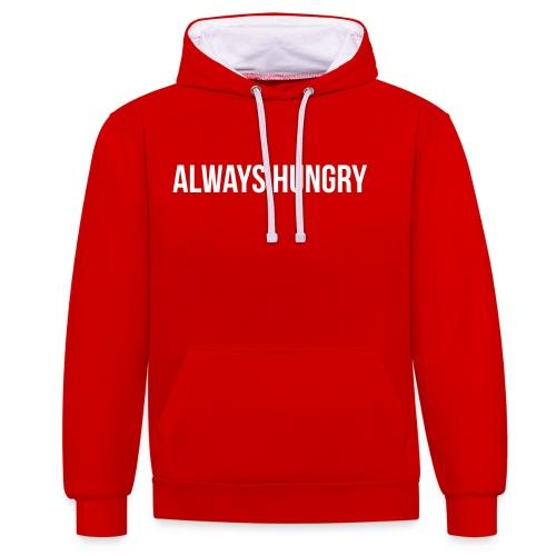 Always Hungry - Kontrast-Hoodie