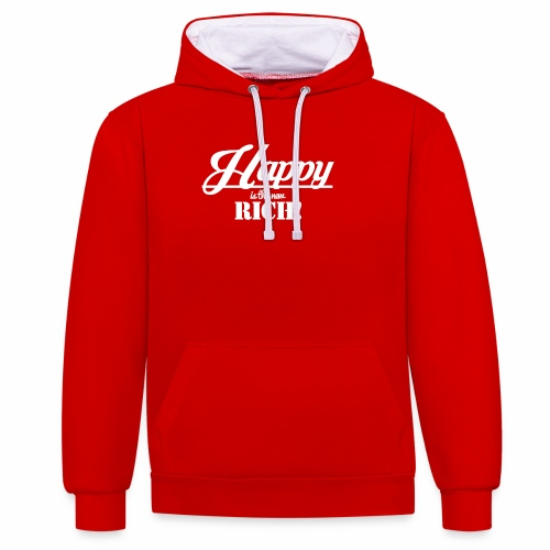 Happy is the new rich - Kontrast-Hoodie