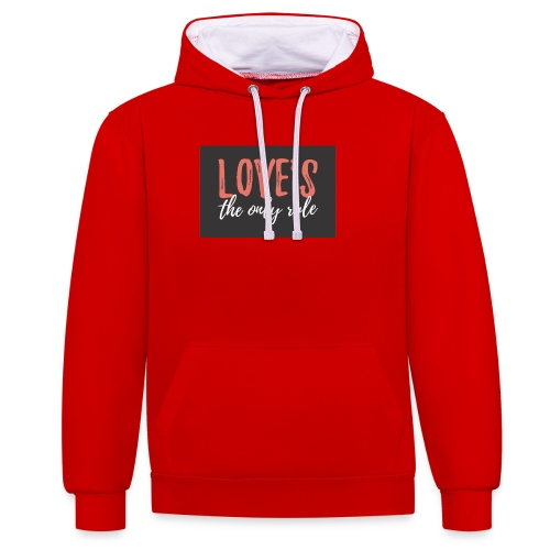Love is the only rule - Kontrast-Hoodie