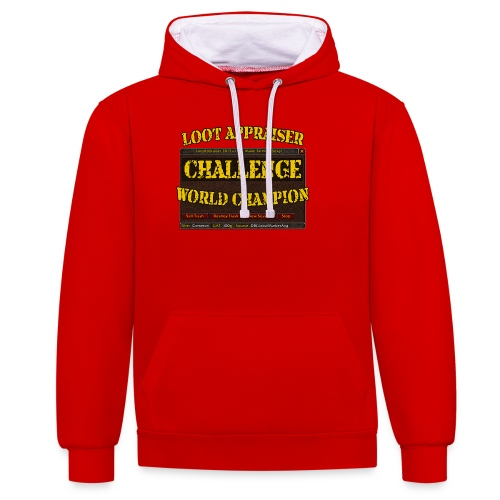 Loot Appraiser World Champion - Kontrast-Hoodie