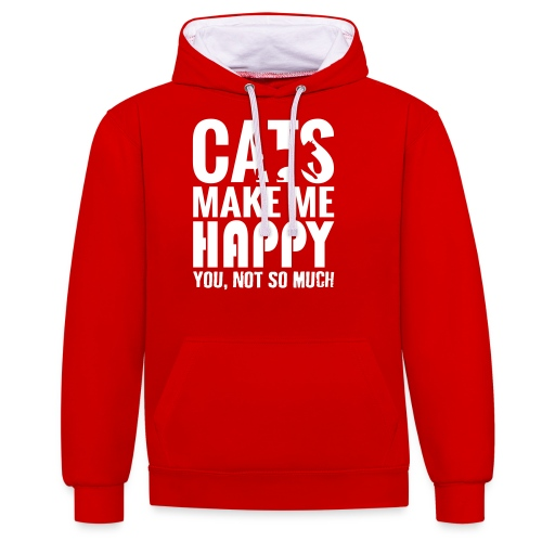 Cats Make Me Happy, You Not So Much - Contrast Colour Hoodie
