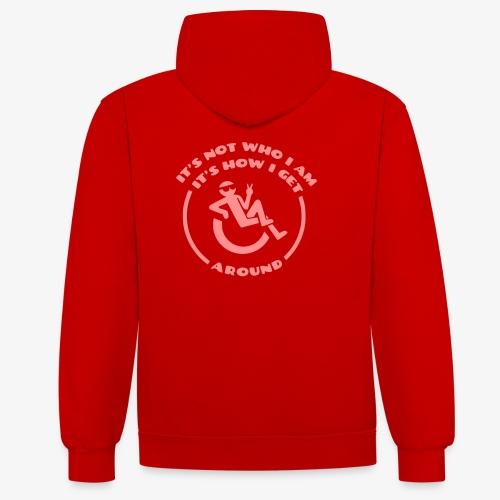 > Rolstoel is niet wie ik ben maar hoe ik beweeg - Contrast hoodie