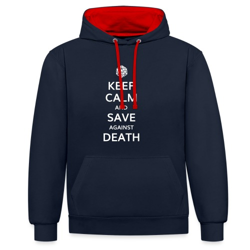 Keep calm and save against death - Sweat-shirt contraste