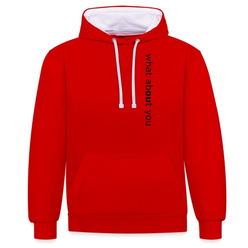 what about you - Kontrast-Hoodie