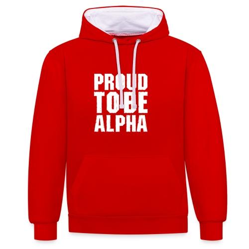Proud to be Alpha - Kontrast-Hoodie