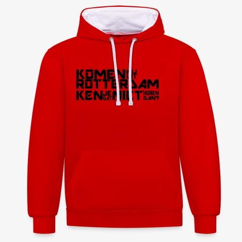 komen wij uit rotterdam - Contrast hoodie