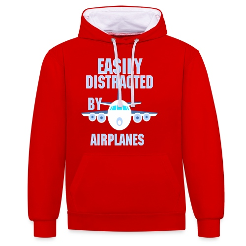 Easily distracted by airplanes - Aviation, flying - Sweat-shirt contraste
