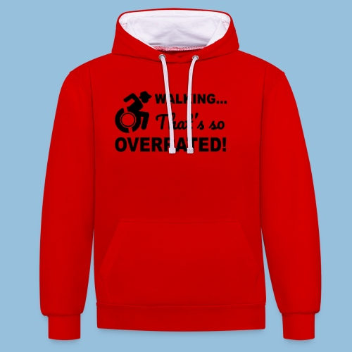 Walkingoverrated2 - Contrast hoodie